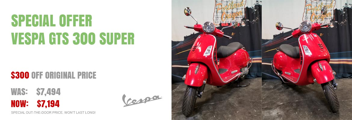Save $300 on a New 2018 Vespa GTS 300 Super
